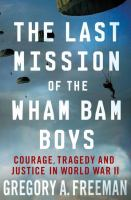 The Last Mission of the Wham Bam Boys