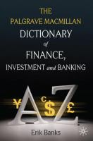 The Palgrave Macmillan Dictionary of Finance, Investment, and Banking