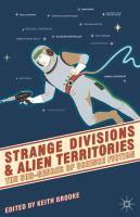 Strange Divisions and Alien Territories