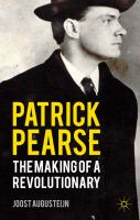 Patrick Pearse: The Making of A Revolutionary