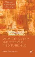 Migration, Agency, and Citizenship in Sex Trafficking