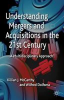 Understanding Mergers and Acquisitions in the 21st Century