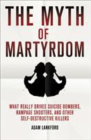 The Myth of Martyrdom
