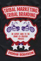 Tribal Marketing, Tribal Branding