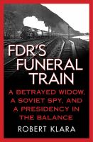 FDR's Funeral Train
