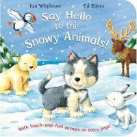 Say Hello to the Snowy Animlas!