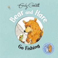 Bear and Hare Go Fishing