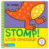 Stomp Little Dinosaur!