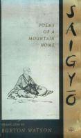 Saigyō, Poems of A Mountain Home