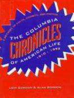 The Columbia Chronicles Of American Life, 1910-1992
