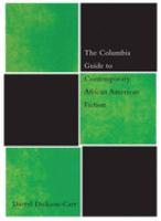 The Columbia Guide to Contemporary African American Fiction