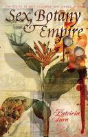 Sex, Botany & Empire