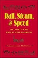 Rail, Steam, and Speed
