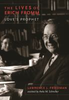 The Lives of Erich Fromm