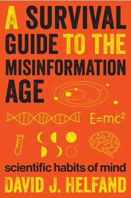 Cover image for A Survival Guide to the Misinformation Age