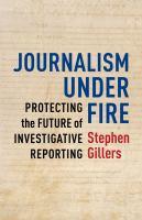 Journalism Under Fire