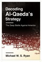 Decoding Al-Qaeda's Strategy