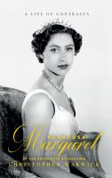 Princess Margaret : a life of contrasts