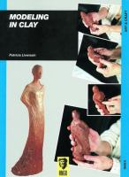 Modeling in Clay