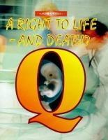 A Right to Life-- and Death?