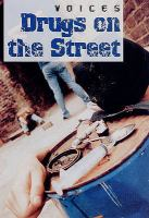 Drugs on the Street