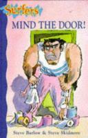 Mind the Door!