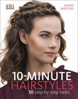 10- Minute Hairstyles