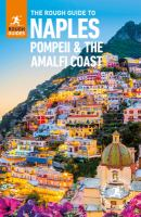 The Rough Guide to Naples, Pompeii & the Amalfi Coast