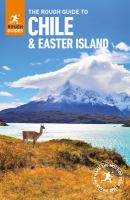 The Rough Guide to Chile & Easter Island