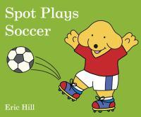 Spot Plays Soccer