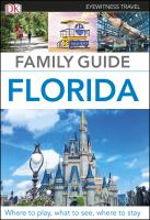Family guide Florida.