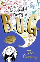 Accidental Diary Of B.U.G