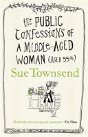 Public Confessions of A Middle-aged Woman Aged 55 3/4