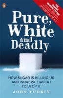 Pure, White And Deadly