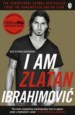 Cover image for I Am Zlatan Ibrahimović