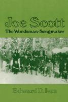 Joe Scott, the Woodsman-songmaker