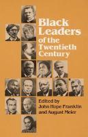 Black Leaders Of The Twentieth Century