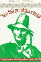 'Twas Only An Irishman's Dream