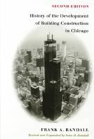 History of the Development of Building Construction in Chicago