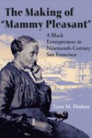 """The Making of """"Mammy Pleasant"""""""