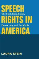 Speech Rights in America