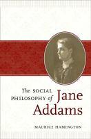 The Social Philosophy of Jane Addams