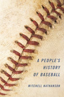 "Picture of the book cover for ""A People's History of Baseball"""