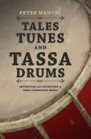 Tales, Tunes, and Tassa Drums