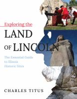Exploring the Land of Lincoln