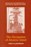 The Occupation Of Alcatraz Island