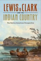 Lewis & Clark and the Indian Country