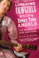 Lonesome Cowgirls and Honky-tonk Angels