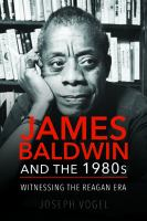 James Baldwin and the 1980s