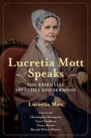 Lucretia Mott Speaks